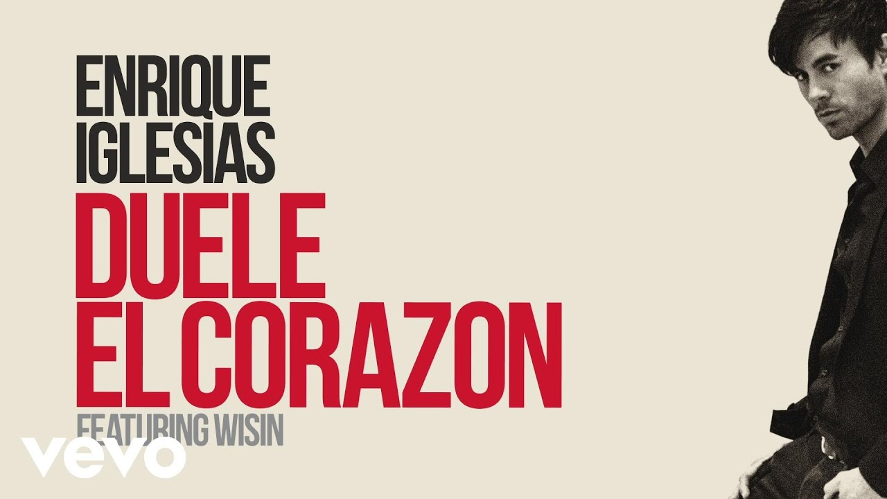 Enrique Iglesias — DUELE EL CORAZON (Lyric Video) ft. Wisin