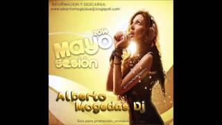09  Sesión Mayo 2014 Alberto Mogedas Dj