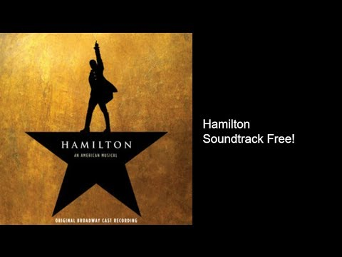 Hamilton Soundtrack Free Download (LEGAL)