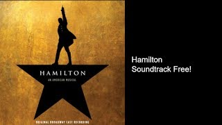 Hamilton Soundtrack Free Download (LEGAL)