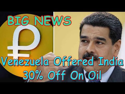 Big News: Venezuela Offered India 30% Off On Oil with Petro Coin   मोदी सरकार को मिला ये ऑफर (Hindi)