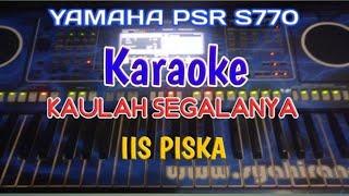 Gambar cover KAULAH SEGALANYA KARAOKE IIS PISKA