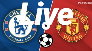 Live 👉 Chelsea vs Manchester United - England FA Cup