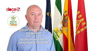 Rafael Azor en La Tribuna de 12 TV / 29 - 10 - 20 -  Ayuntamiento borra comentarios Facebook