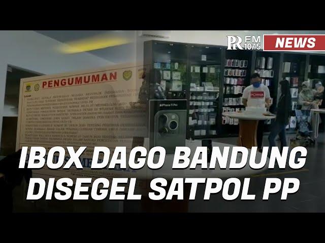 Nekat Buka Saat PSBB, iBox Dago Disegel Satpol PP Kota Bandung