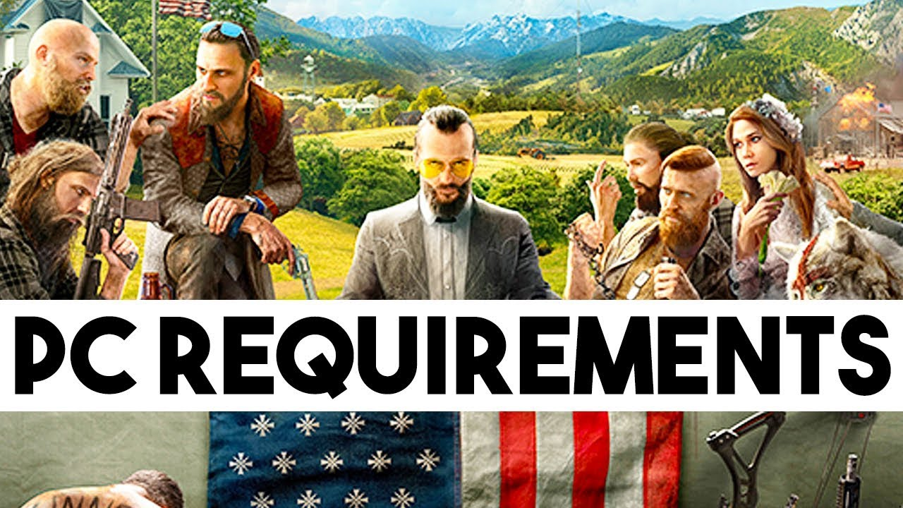 far cry 5 system requirements and rust price increase