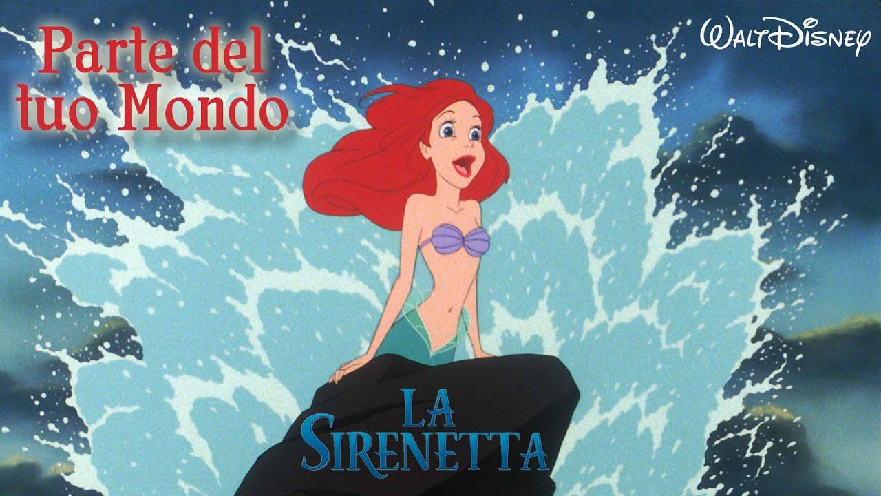 La Sirenetta Parte Del Tuo Mondo Hd Youtube