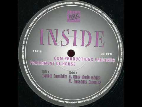 C & M Productions Presents Parliament Of House  -  Inside (The Dub Side)