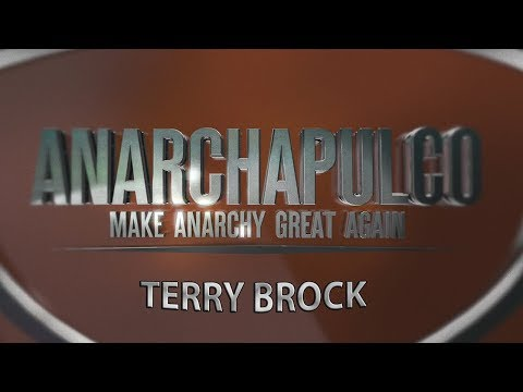 Fund Your Freedom, Create a Life of Liberty - Terry Brock at Anarchapulco 2018
