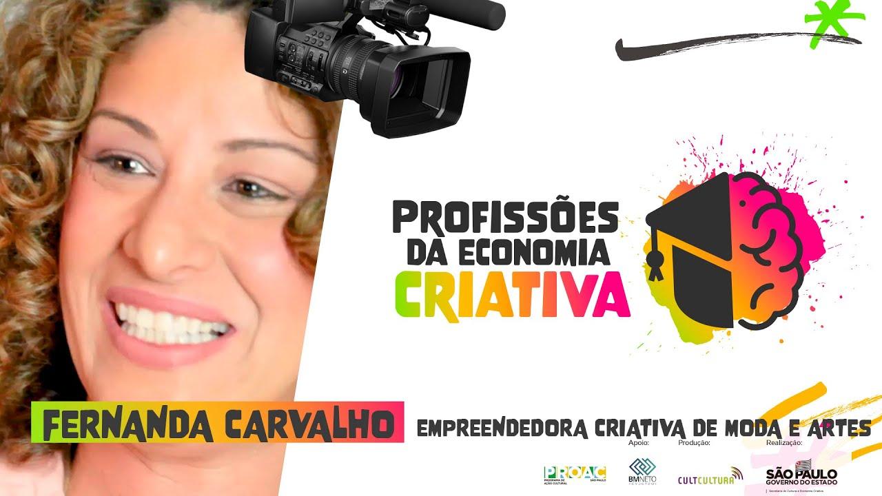 Criatividade e empreendedorismo: conheça os projetos de Fernanda Carvalho