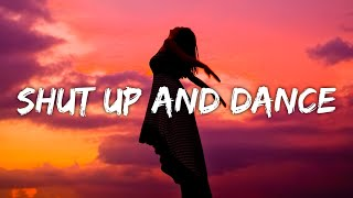 Walk The Moon - Shut Up and Dance (Lyrics) (From The Kissing Booth 3)