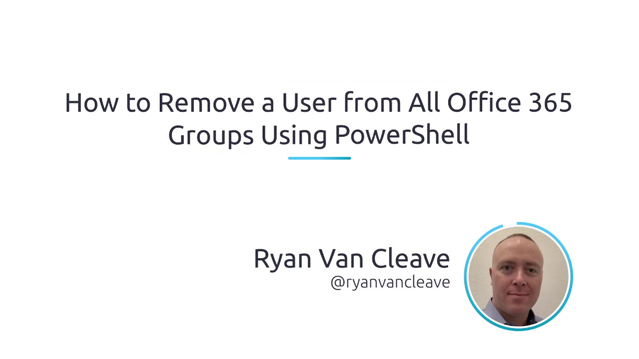 How to Remove a User from all Office 365 Groups using PowerShell