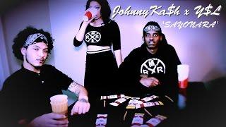JOHNNY KA$H x Y$L