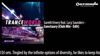 Gareth Emery feat. Lucy Saunders - Sanctuary (Club Mix - Edit)