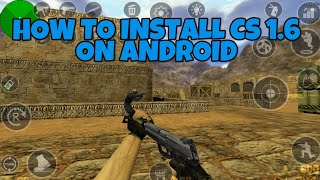 How To Install CS 1.6 On Android | Easy Tutorial