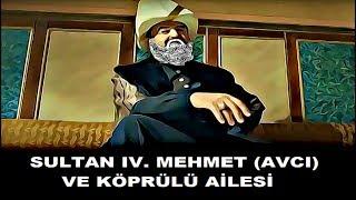 IV. MEHMET (AVCI) 1.BÖLÜM KÖSEM SULTANIN ÖLÜMÜ VE KÖPRÜLÜ AİLESİ