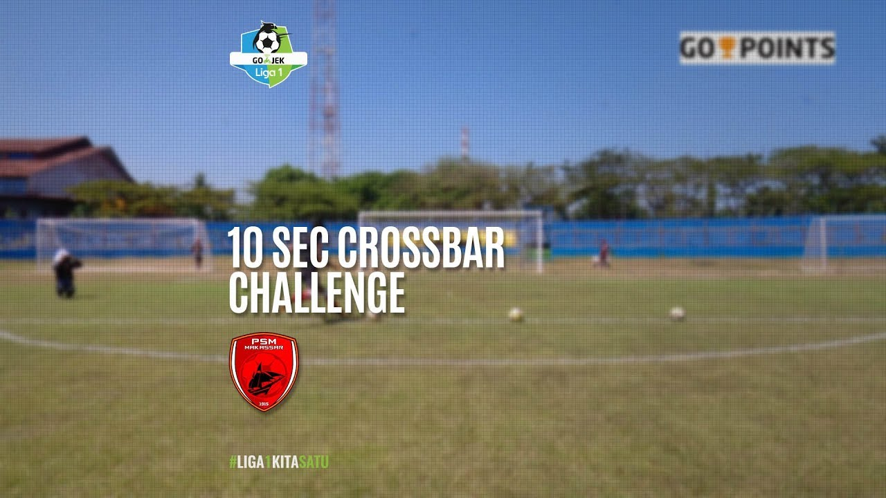 [10 Second Crossbar Challenge] PSM Makassar 2