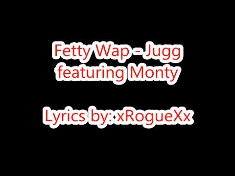 Fetty Wap - Jugg ft. Monty (Lyrics on Screen)