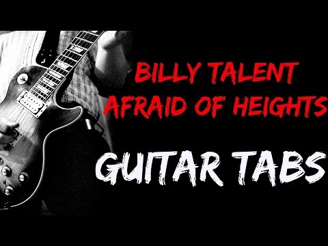 Billy Talent-Afraid Of Heights GUITAR-TABS by BacbT