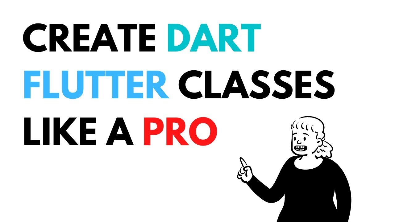 How to Create Dart/Flutter classes like a Pro