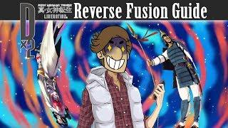 Shin Megami Tensei Liberation Dx2 - Reverse Fusion Guide