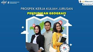 Prospek Kerja Pendidikan Geografi