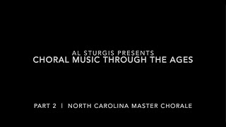 Choral Music through the Ages - PART II
