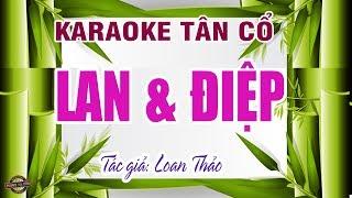 Chuyện tình Lan và Điệp | Karaoke tân cổ | nhạc hay