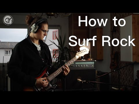 How To Make Music Ep. 1: Surf Rock