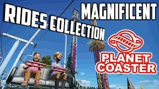 Magnificent Rides Collection - Angeschaut   Planet Coaster