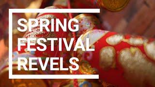 Spring Festival revels