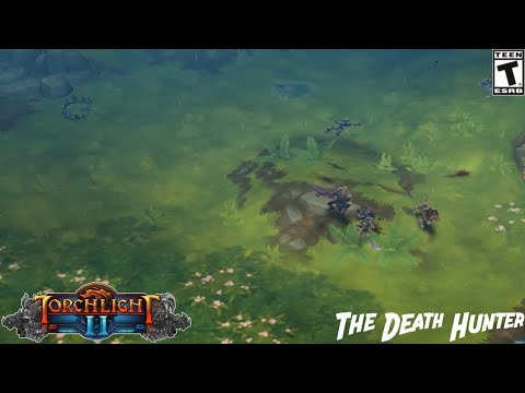 (Torchlight II)  - The Death Hunter Gameplay |