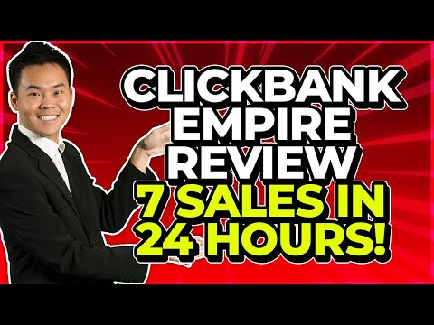 Clickbank Empire Review - Discover How I Made 7 Sales In 24 Hours