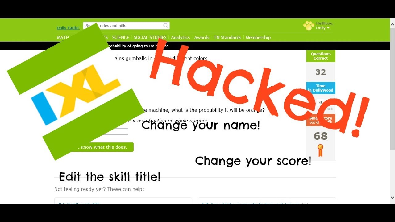 Hacking IXL* | Hacking IXL, free and easy! Change your score! (Part ...