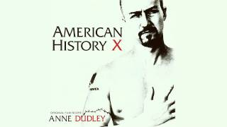 ♫ [1998] American History X • Anne Dudley ▬ № 04 -