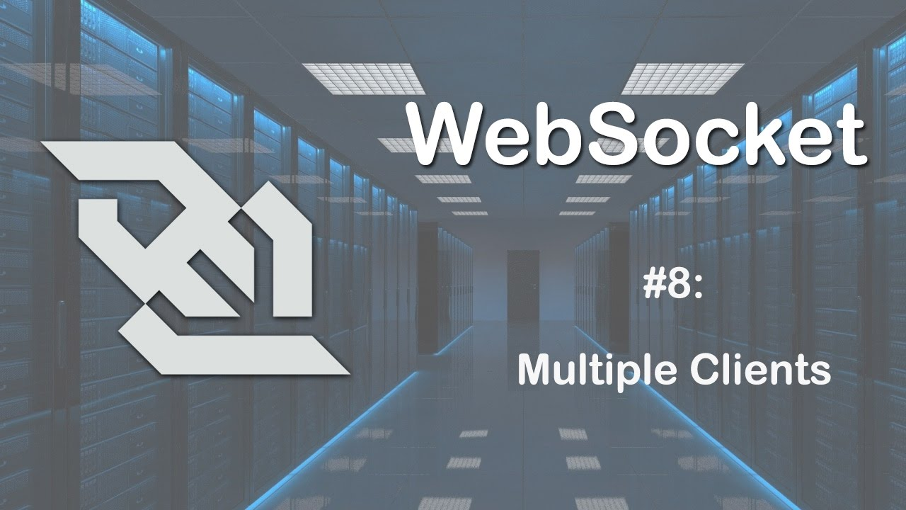 WebSockets Tutorial 8: Multiple Clients
