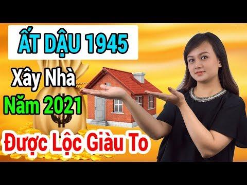 Xem Tuổi Làm Nhà Đẹp Năm 2021 Cho Tuổi ẤT DẬU 1945 Được Lộc Giàu To Giàu Sang Phú Quý Trọn Đời
