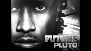 Future - You Deserve It Slowed Down