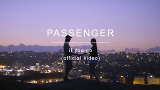 [3.46 MB] Passenger | If You Go (Official Video)