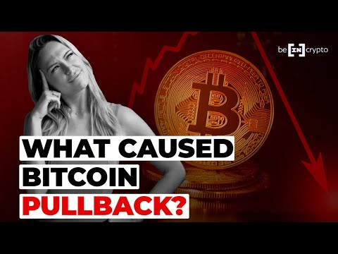 What Caused Latest Bitcoin Pullback? | Bitcoin News Update