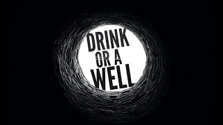 A Drink or A Well