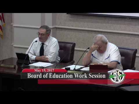 Board of Education Work Session - May 15, 2017