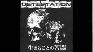 Detestation - Consumed By Your Greed (Second version)