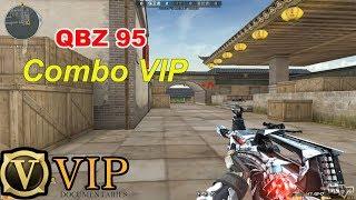[ Bình Luận CF ] Combo VIP QBZ95 - Anh Đã Già CF