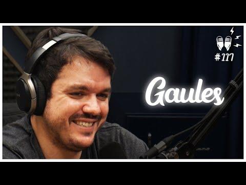 GAULES - Flow Podcast #117