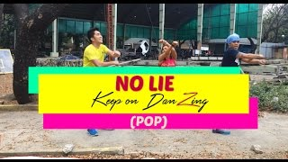 NO LIE BY SEAN PAUL FT DUA LIPA (COMPUTERS/LAPTOPS ONLY)|POP|DANCE FITNESS|KEEP ON DANZING