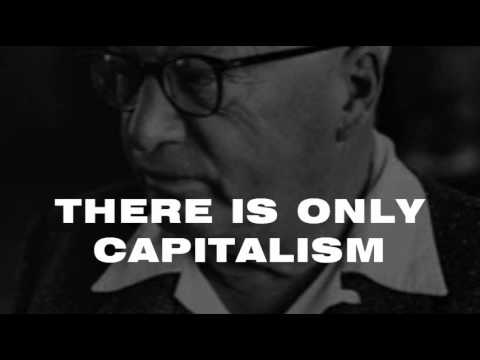There is only capitalism