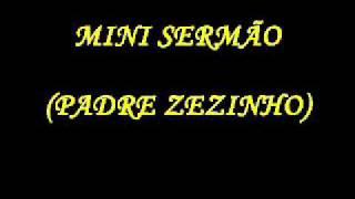 Mini sermão (Padre Zezinho)