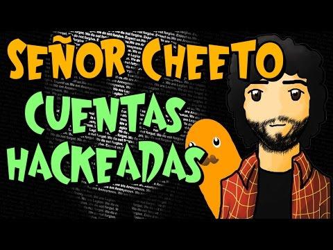 SEÑOR CHEETO - CUENTAS HACKEADAS - SPASO HACK CHEETO