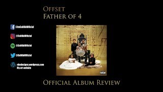Offset Father of 4 Official Album Review